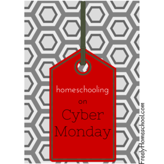 Homeschooling Tips for Cyber Monday #homeschool