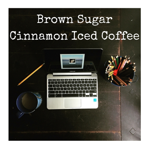 Brown Sugar Cinnamon Iced Coffee